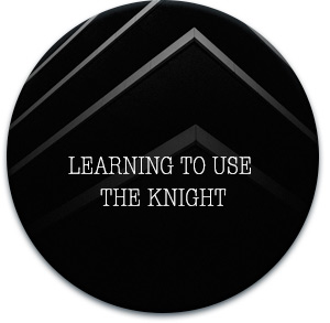 learning the knight
